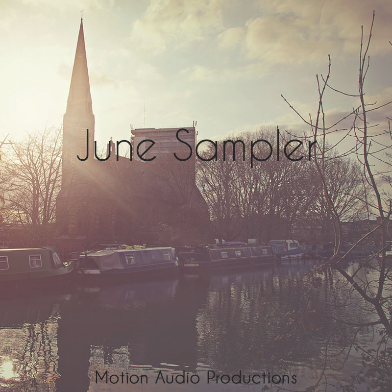 June Sampler - Motion Audio Productions